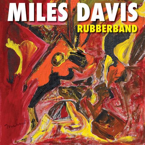 Miles Davis - Rubberband (2019)