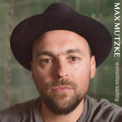 Max Mutzke - Wunschlos süchtig (2021)