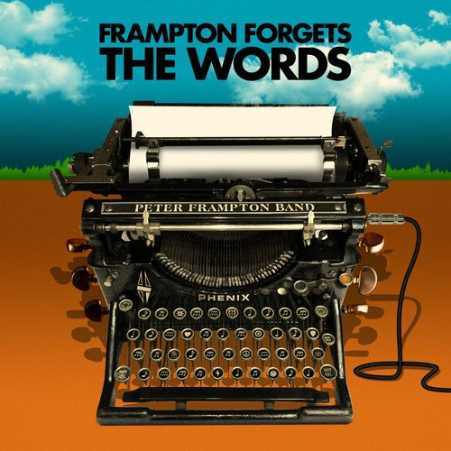 Peter Frampton Band - Peter Frampton Forgets The Words (2021)