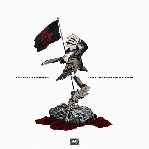 Only The Family - Lil Durk Presents: Only the Family Involved, Vol. 2 (2018)