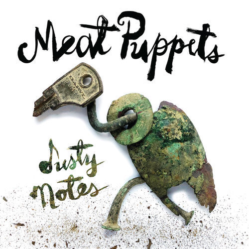 Meat Puppets - Dusty Notes (2019)