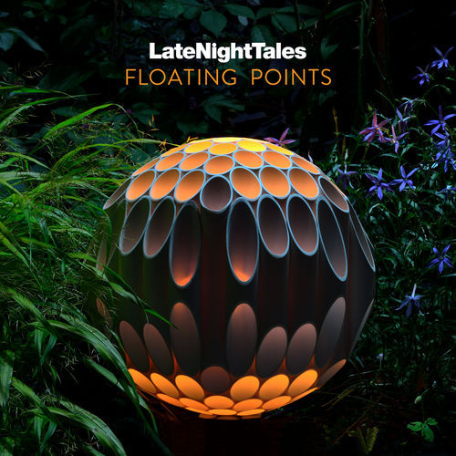 Floating Points - Late Night Tales (2019)
