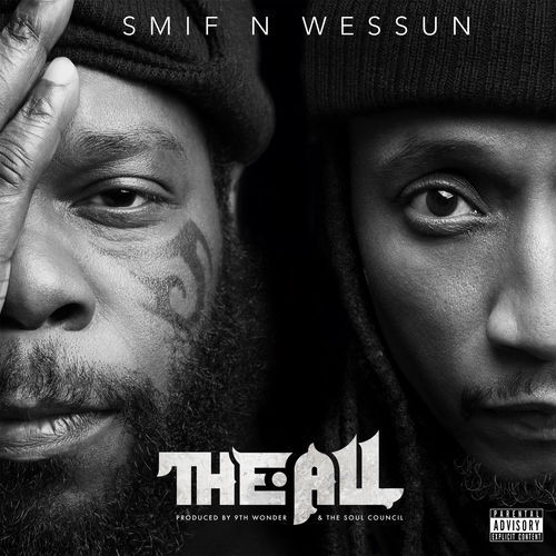 Smif-N-Wessun - The All (2019)