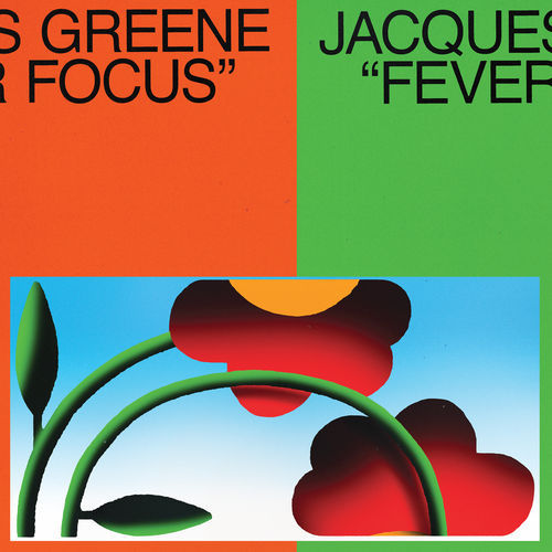 Jacques Greene - Fever Focus (EP) (2018)