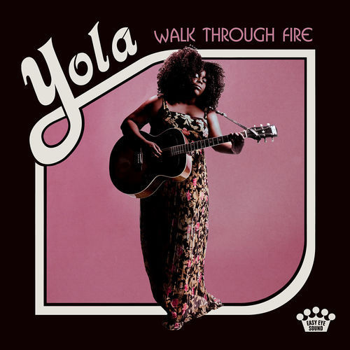 Yola - Walk Through Fire (2019)
