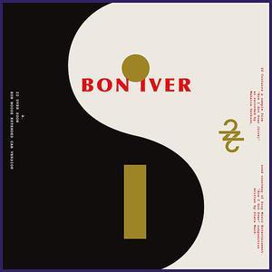 Bon Iver - 22 (OVER S∞∞N) / 10 d E A T h b R E a s T (Single) (2016)