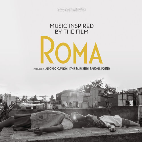 Music Inspired by the Film Roma (2019)