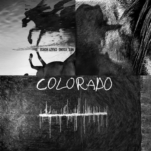 Neil Young & Crazy Horse - Colorado (2019)