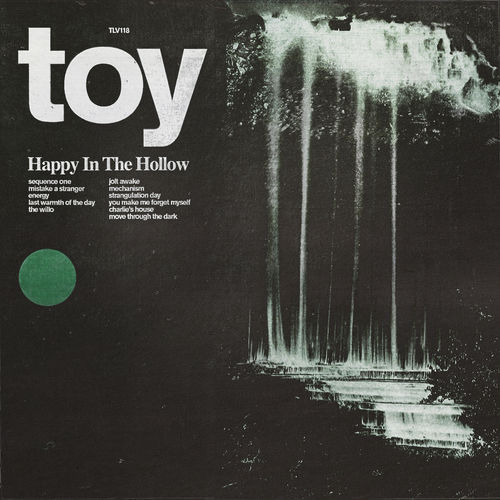 Toy - Happy In The Hollow (2019)