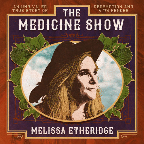 Melissa Etheridge - The Medicine Show (2019)