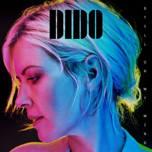 Dido - Still On My Mind (Deluxe Edition) (2019)