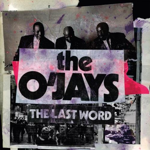The O'Jays - The Last Word (2019)