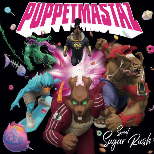 Puppetmastaz - Sweet Sugar Rush (2019)