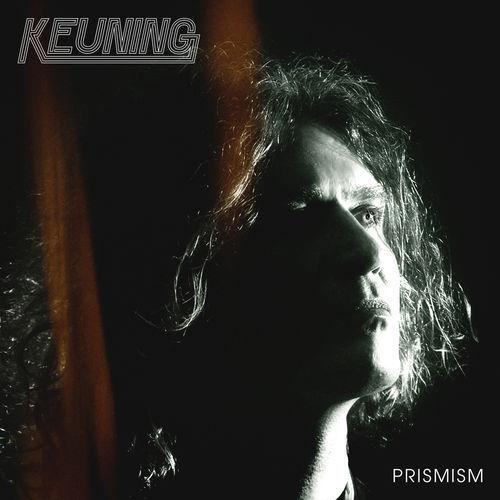 Keuning - Prismism (2019)