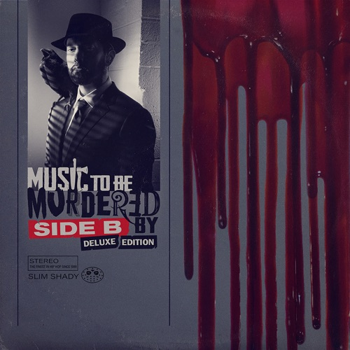 Eminem - Music To Be Murdered By - Side B (Deluxe Edition) (2020)