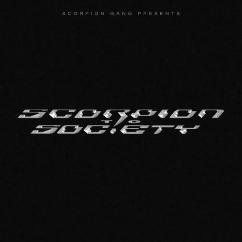 Scorpion Gang - SCORPION TO SOCIETY (2021)