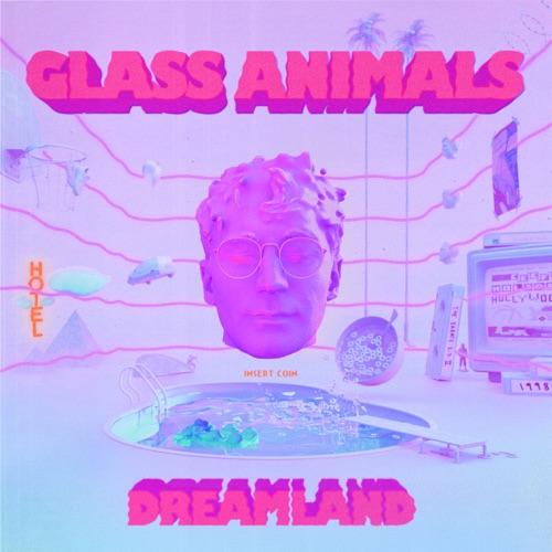 Glass Animals - Dreamland (2020)