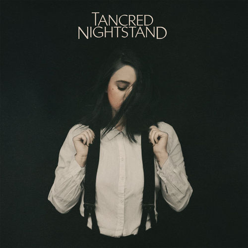 Tancred - Nightstand (2018)