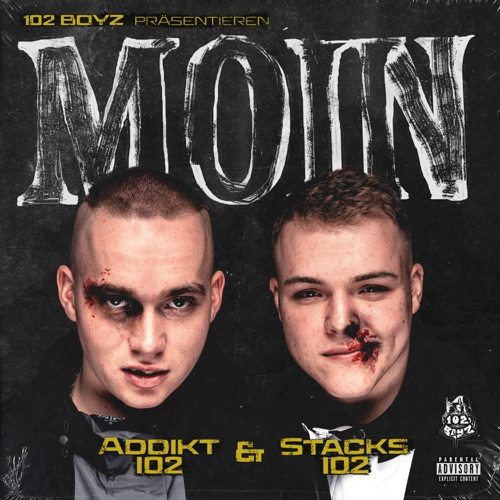 Addikt102 & Stacks102 (102 Boyz) - MOIN (2020)