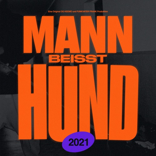 OG Keemo - Mann beisst Hund (2021)