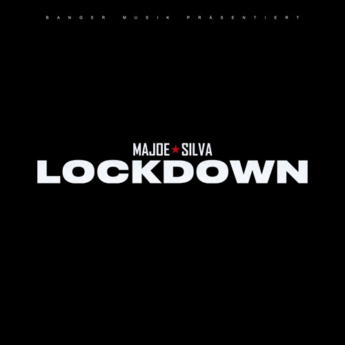 Majoe & Silva - LOCKDOWN (2021)