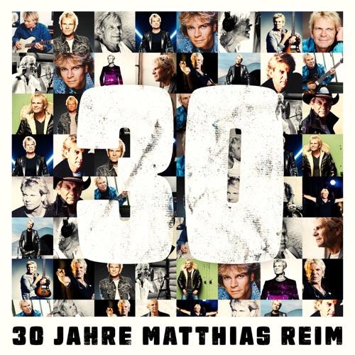Matthias Reim - 30 Jahre (2020)