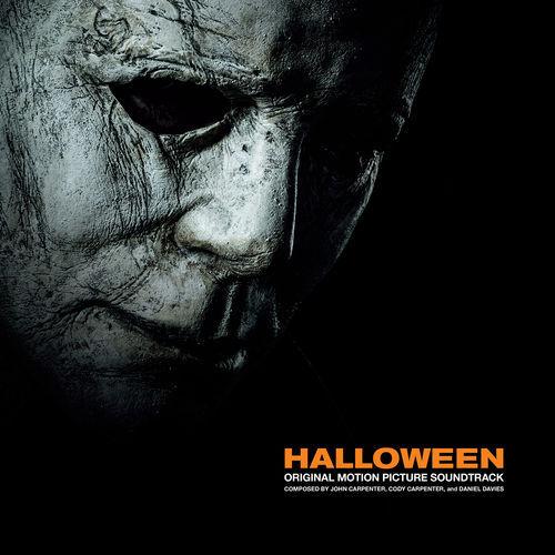 John Carpenter, Cody Carpenter & Daniel Davies - Halloween (Original 2018 Motion Picture Soundtrack) (2018)
