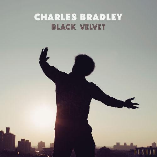 Charles Bradley - Black Velvet (2018)