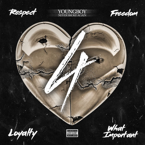 YoungBoy Never Broke Again - 4Respect 4Freedom 4Loyalty 4WhatImportant (2018)