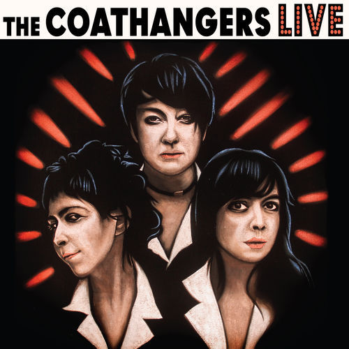 The Coathangers - Live (2018)