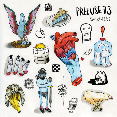 Prefuse 73 - Sacrifices (2018)