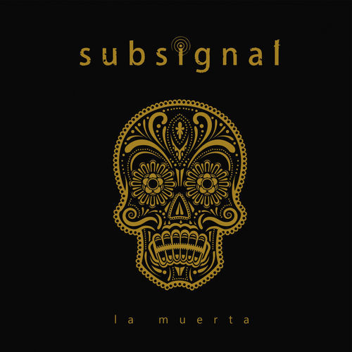 Subsignal - La Muerta (2018)