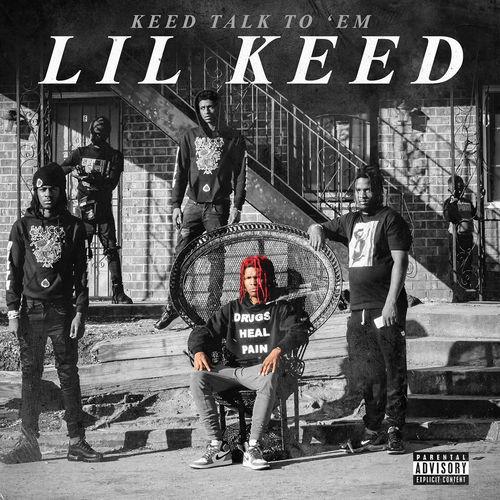 Lil Keed - Keed Talk to 'Em (2018)