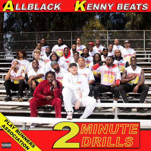 ALLBLACK & Kenny Beats - 2 Minute Drills (2018)
