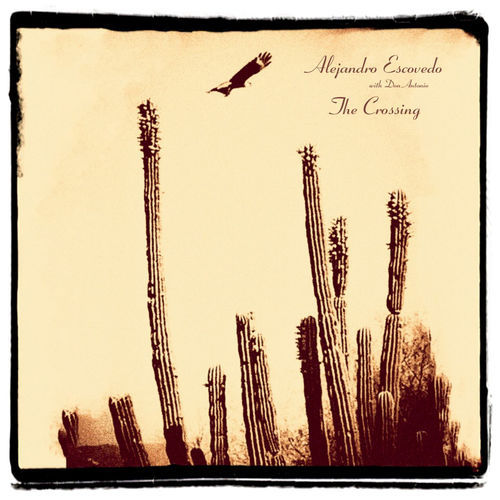 Alejandro Escovedo - The Crossing (2018)
