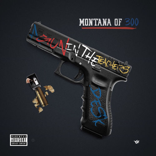 Montana of 300 - A Gun in the Teachers Desk (2018)