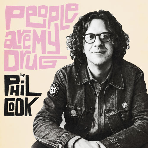 Phil Cook - People Are My Drug (2018)