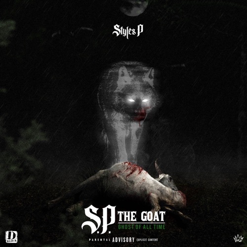 Styles P - S.P. The GOAT: Ghost of All Time (2019)