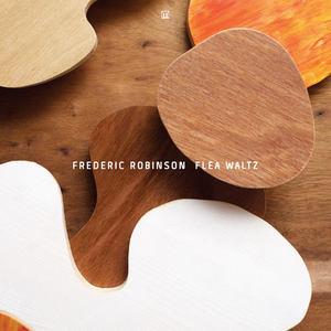 Frederic Robinson - Flea Waltz (2016)