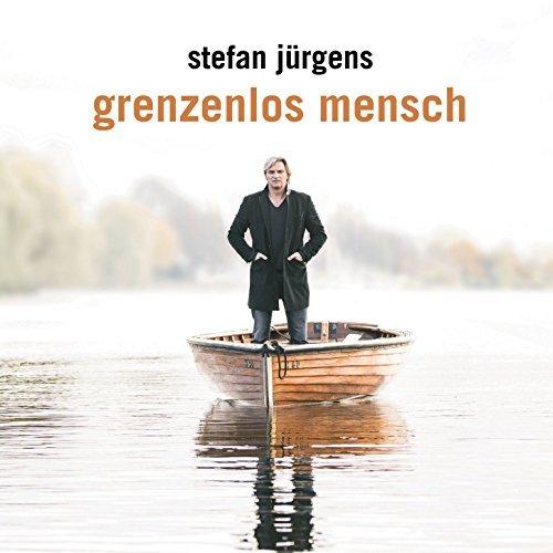 Stefan Jürgens - Grenzenlos Mensch (2017)