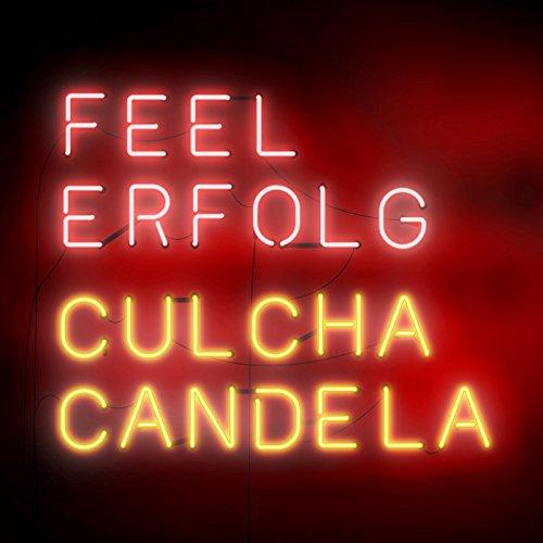 Culcha Candela - Feel Erfolg (2017)