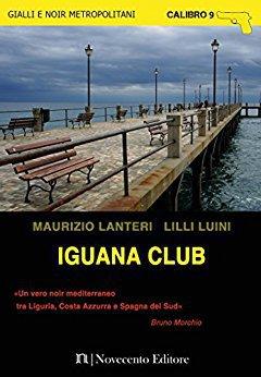 Maurizio Lanteri, Lilli Luini - Iguana Club (2017)