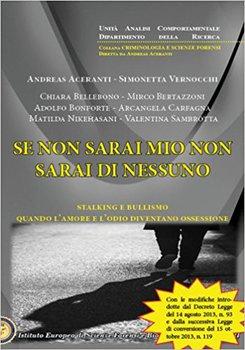 Andreas Aceranti, Simonetta Vernocchi - Se non sarai mio non sarai di nessuno. Stalking, mobbing e b...