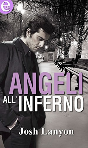 Josh Lanyon - Angeli all'inferno (2016)