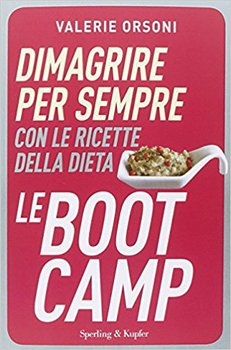 Valérie Orsoni - Dimagrire per sempre con le ricette della dieta LeBootCamp (2015)