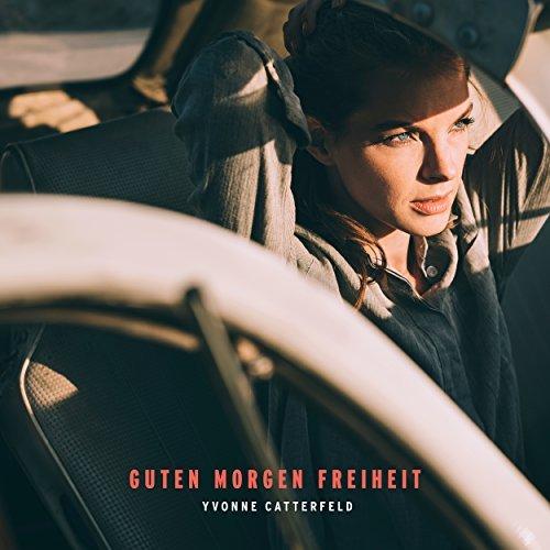 Yvonne Catterfeld Guten Morgen Freiheit 2017