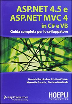 Daniele Bochicchio, Cristian Civera, Marco De Sanctis, Stefano Mostarda - ASP.NET 4.5 e ASP.NET MVC ...
