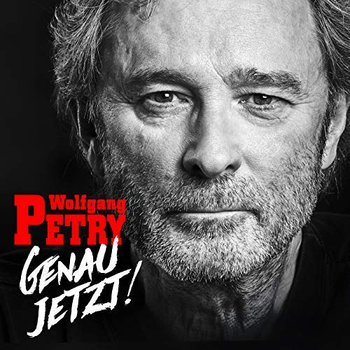 Wolfgang Petry - Genau Jetzt! (2018)