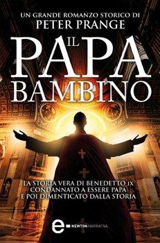 Peter Prange - Il papa bambino (2013)