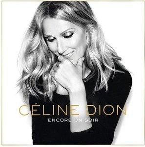 Celine Dion – Encore un soir (Deluxe Edition) (2016)